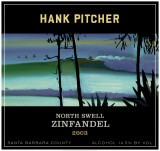 North Swell Zinfandel, 2003 - Hank Pitcher