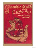 Gamble Gold - Harry Furniss
