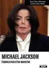MICHAEL JACKSON Fabrication d'un monstre de Jean-Paul Bo... | Livre | d'occasion