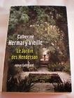 LE JARDIN DES HENDERSON ( Catherine Hermary-Vieille)