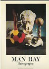 MAN RAY PHOTOGRAPHE EXPOSITION MUSEE D'ART MODERNE PARIS 1981/1982 -  COMME NEUF