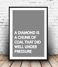 Wall Art Home Decor Interior Design Poster Diamond Grey Quote
