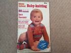 Mon tricot baby knitting book of 80 easy to knit designs, knitting & crochet