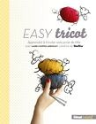 Easy tricot (Laure Choppin Arbogast) - NEUF