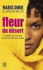 Fleur Du Desert (Documents) Waris Dirie 0 A-066-818 J'ai lu Francais 288 pages