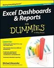 Excel Tableaux de Bord et Reports For Dummies (For (Ordinateurs)) par Alexander