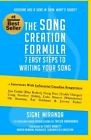 The Song Creation Formula: 7 Easy Steps to Writing Your Song Signe Miranda