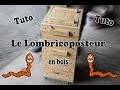 Fabriquation d'un Lombricomposteur en bois