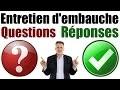 ðŸ�†Coach Emploi : Entretien d'embauche Questions et Réponses exemples