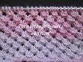 TUTO LOSANGES AJOURES AU TRICOT stitch of openwork diamond knit