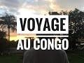 VLOG : Voyage au village #CONGO242