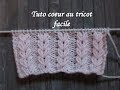 TUTO POINT COEUR AU TRICOT Heart stictch knitting CORAZON PUNTO RUSO DOS AGUJAS