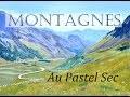 Cours de pastel Montagnes