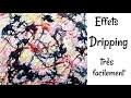 Comment peindre en DRIPPING  FACILEMENT - tuto peinture acrylique fluide