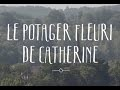 Le potager fleuri de Catherine