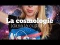 LA COSMOLOGIE DANS LA CULTURE (Interstellar, L'Exoconférence, Cosmos avec Neil deGrasse Tyson...)