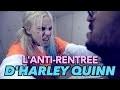 L'anti-rentre�e d'Harley Quinn (Ft. Akim Omiri)