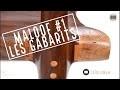 SAM MALOOF#1 Réalisation des gabarits.
