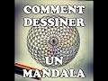 Comment dessiner un mandala / geometrie sacree