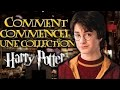 Comment commencer une collection HARRY POTTER ?