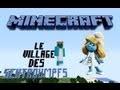 Minecraft : Le Village Des Schtroumpfs 3 : La maison du Grand Schtroumpf