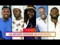 DECOUVREZ LES 10 ARTISTES LES PLUS RICHES DE LA COTE D'IVOIRE