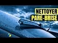 Comment Nettoyer Un Pare-Brise Comme Un Pro!!  (TUTORIEL)