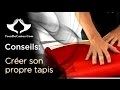 Créer son propre tapis (pour pas cher) - TourDeCartes.com