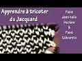 Tuto tricot pour apprendre le Jacquard : Point de demi-toile bicolore et point de tabouret