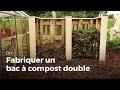 Fabriquer un bac à compost double