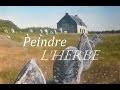 Peindre un paysage de campagne [L'herbe folle]