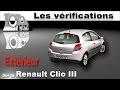 Renault Clio 3: Vérifications extérieures