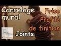Pose carrelage mural - Partie 2 - Faire des joints de carrelage en grès cérame imitation bois