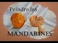 Peindre des mandarines [Pastels secs]