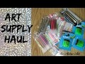 Art  supply haul   (Aliexpress, Dollarama etc )