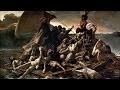 Théodore Géricault / Le Radeau de la Méduse - Manifeste du Romantisme