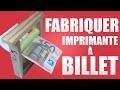 FABRIQUER UNE IMPRIMANTE À BILLET (TOUR DE MAGIE)