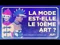 La mode est-elle le 10ème art ? Feat. Jean-Charles de Castelbajac