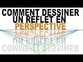 Comment dessiner un REFLET EN PERSPECTIVE?