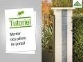 Comment monter des piliers de portail ? Leroy Merlin