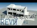 ★Tutoriel complet Revit Architecture | Conception d'un projet★