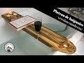 Comment fabriquer un plateau de baignoire - version moderne