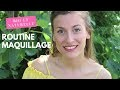Routine maquillage | Bio et naturelle