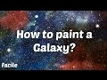 ART : Peindre une Galaxie/ How to paint a Galaxy? | Hushpuppy
