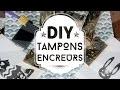 tuto DIY facile : tampons encreur personnalisés