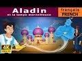 Aladin et la Lampe Magique | Histoire Pour S'endormir | 4K UHD | Contes De Fées Français