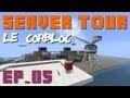 Minecraft: Tour du serveur Ep_05