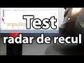 TEST RADAR DE RECUL