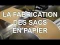 Comment sont fabriqués les sacs en papier kraft
