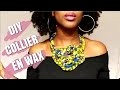 DIY COLLIER EN WAX || L'atelier de princesse